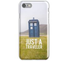 Just a Traveler  iPhone Case/Skin