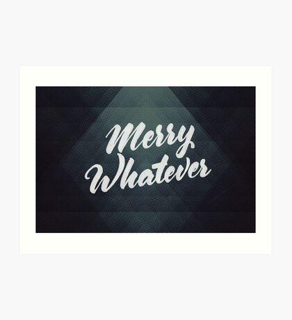 Merry Whatever Lettering Art Print