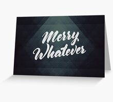 Merry Whatever Lettering Greeting Card