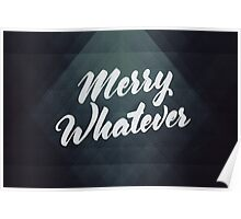 Merry Whatever Lettering Poster