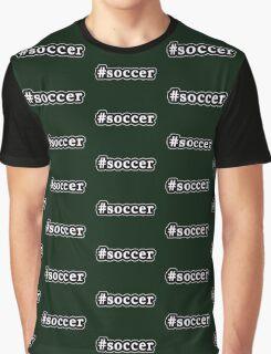 Soccer - Hashtag - Black & White Graphic T-Shirt