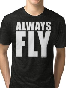 ALWAYS FLY! WITH REVISION™ Tri-blend T-Shirt