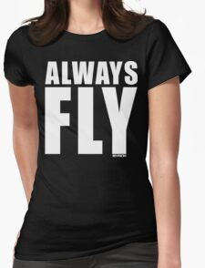 ALWAYS FLY! WITH REVISION™ Womens Fitted T-Shirt