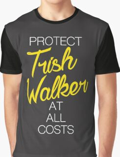 Protect Trish Walker at all costs (white letters) Graphic T-Shirt