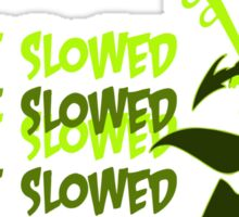 Can't be slowed Sticker