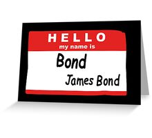 Hello My Name is Bond, James Bond Name Tag Greeting Card