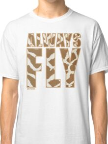 Animal Print Always Fly!!! REVISION™ Classic T-Shirt
