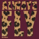 Animal Print! Always Fly tee :D by Melanie Andujar