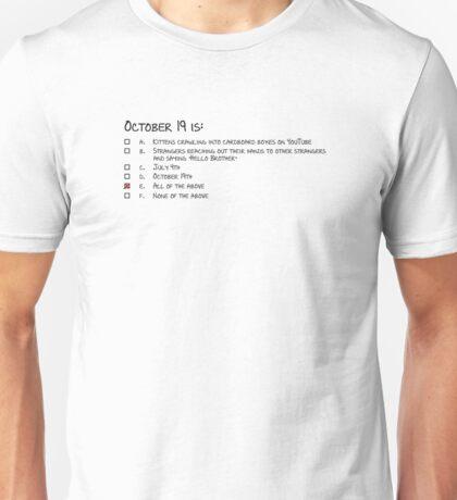 October 19 Unisex T-Shirt