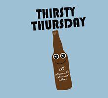Thirsty Thursday Unisex T-Shirt