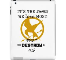 Mockingjay - Destroy us. iPad Case/Skin