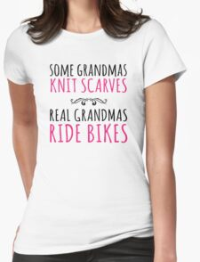 Cool 'Some Grandmas Knit Scarves, Real Grandmas Ride Bikes' T-shirt, Accessories and Gifts T-Shirt