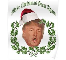 Make Christmas great again Donald Trump Poster