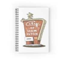 City Motor Hotel Welcome to Hamilton sign Spiral Notebook