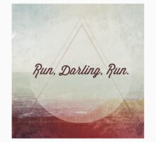 Run Darling Run by Look Human