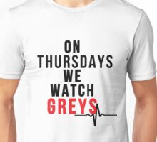 On Thursdays We Watch Greys - Black Text Unisex T-Shirt