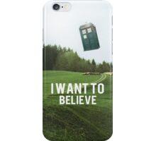 I Want To Believe TARDIS iPhone Case/Skin