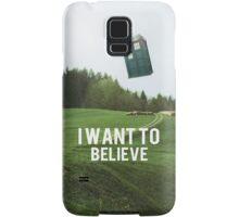 I Want To Believe TARDIS Samsung Galaxy Case/Skin
