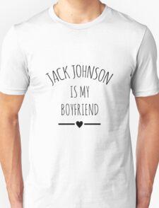 Jack Johnson is my boyfriend - black Unisex T-Shirt