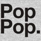 Pop Pop (Black) by canasian