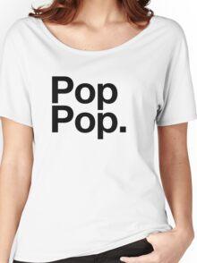 Pop Pop (Black) Women's Relaxed Fit T-Shirt
