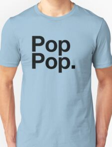 Pop Pop (Black) T-Shirt