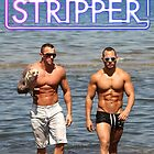I'm a Stripper - Jeremy & Cuban by B2B Entertainment