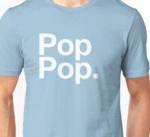 Pop Pop (White) Unisex T-Shirt