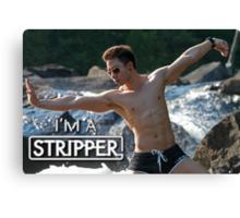 I'm a Stripper - Suntory Canvas Print