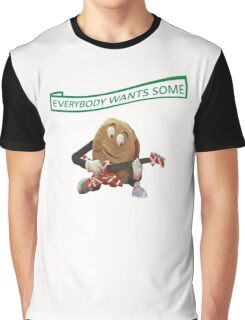 Everybody wants some! Graphic T-Shirt