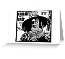 Gandalf Has A Posse Greeting Card