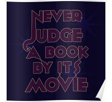Never Judge A Book By Its Movie (Purple on Blue) Poster