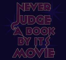 Never Judge A Book By Its Movie (Purple on Blue) by believeluna
