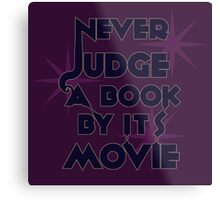 Never Judge A Book By Its Movie (Blue on Purple) Metal Print