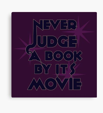 Never Judge A Book By Its Movie (Blue on Purple) Canvas Print