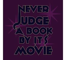 Never Judge A Book By Its Movie (Blue on Purple) Photographic Print