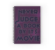 Never Judge A Book By Its Movie (Blue on Purple) Spiral Notebook