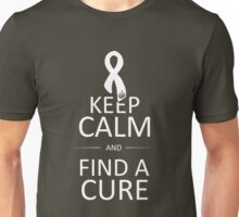 Keep Calm and Find a Cure Unisex T-Shirt