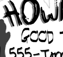 Howling Good Time Sticker