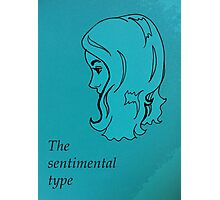 The Sentimental Type Photographic Print
