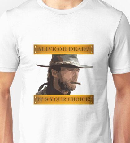 Clint Eastwood - A Fistful of Dollars - Spaghetti Western Unisex T-Shirt