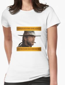 Clint Eastwood - A Fistful of Dollars - Spaghetti Western Womens Fitted T-Shirt