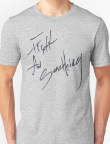 "Josh Ramsay ""Fight For Something"" Handwriting T-Shirt"