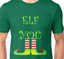 Cute Funny Christmas Elf Legs Elf You Unisex T-Shirt