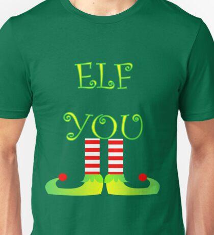 Cute Funny Christmas Elf Legs Elf You Unisex T-Shirt