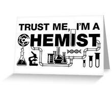 Trust Me I'm A Chemist Greeting Card