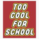 TOO COOL FOR SCHOOL by Customize My Minifig by ChilleeW