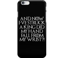 Game Of Thrones Tyrion Struck King Quote White iPhone Case/Skin