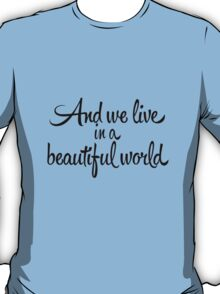 Beautiful World T-Shirt