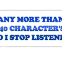 No More than 140 Characters! Sticker